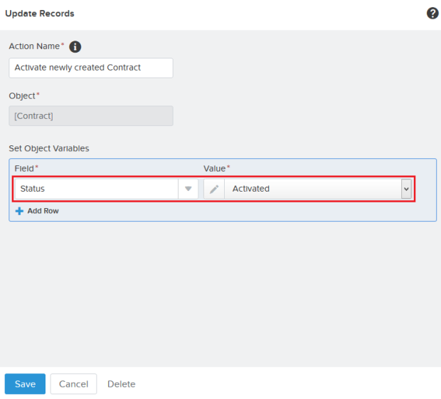 Add action – Update Records (Activate the Contract)