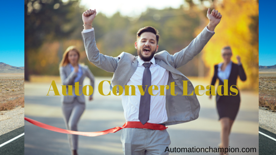 Getting Started with Process Builder – Part 50 (Auto Convert Leads)